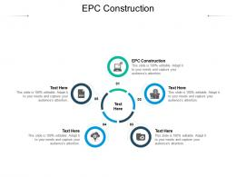 EPC Construction Ppt Powerpoint Presentation Ideas Cpb
