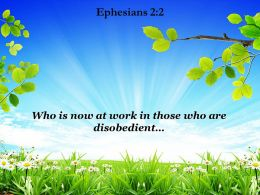 Ephesians 2 2 Who Is Now At Work Powerpoint Church Sermon