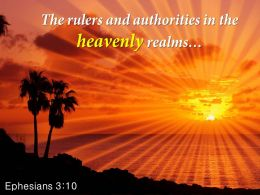 Ephesians 3 10 The Rulers And Authorities Powerpoint Church Sermon