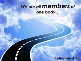 Ephesians 4 25 We Are All Members Of One Powerpoint Church Sermon