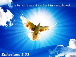 Ephesians 5 33 The Wife Must Respect Powerpoint Church Sermon