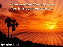 Ephesians 6 22 This Very Purpose Powerpoint Church Sermon