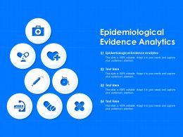 Epidemiological Evidence Analytics Ppt Powerpoint Presentation Portfolio Vector