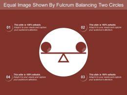 equal_image_shown_by_fulcrum_balancing_two_circles_Slide01