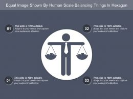 Equal Image Shown By Human Scale Balancing Things In Hexagon