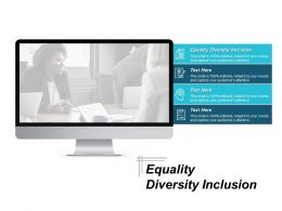 Equality Diversity Inclusion Ppt Powerpoint Presentation Portfolio Ideas Cpb