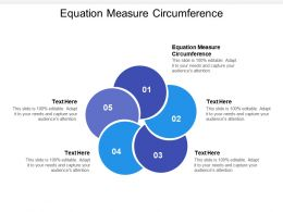 Equation Measure Circumference Ppt Powerpoint Presentation Graphics Cpb