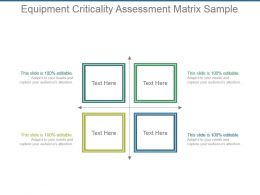 Equipment Criticality Assessment Matrix Sample Powerpoint Slides Design