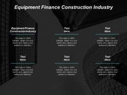Equipment Finance Construction Industry Ppt Powerpoint Presentation Gallery Designs Download Cpb