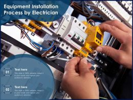 Equipment Installation Process By Electrician