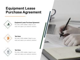 Equipment Lease Purchase Agreement Ppt Powerpoint Presentation Model Example Cpb