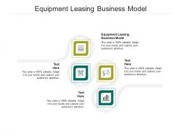 Equipment Leasing Business Model Ppt Powerpoint Presentation Icon Graphics Download Cpb