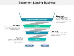 Equipment Leasing Business Ppt Powerpoint Presentation Outline Clipart Images Cpb