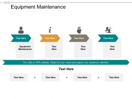 Equipment Maintenance Ppt Powerpoint Presentation Gallery Mockup Cpb