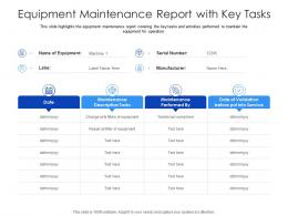 Equipment Maintenance Report With Key Tasks