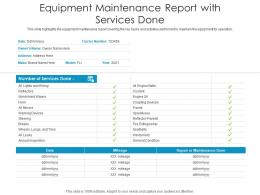 Equipment Maintenance Report With Services Done