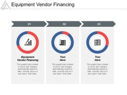 Equipment Vendor Financing Ppt Powerpoint Presentation Icon Deck Cpb