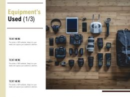 Equipments Used Management Ppt Powerpoint Presentation File Outline