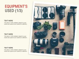 Equipments Used Management Ppt Powerpoint Presentation Slides