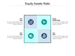 Equity Assets Ratio Ppt Powerpoint Presentation Styles Tips Cpb