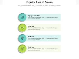 Equity Award Value Ppt Powerpoint Presentation Infographics Format Cpb