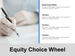 Equity Choice Wheel Ppt Powerpoint Presentation Gallery Portfolio Cpb
