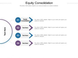 Equity Consolidation Ppt Powerpoint Presentation Styles Infographics Cpb