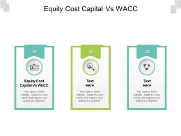 Equity Cost Capital Vs Wacc Ppt Powerpoint Presentation Model Professional Cpb