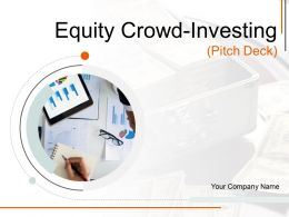 Equity Crowd Investing Pitch Deck Powerpoint Presentation Slides