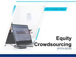 Equity Crowdsourcing Pitch Deck Powerpoint Presentation Slides