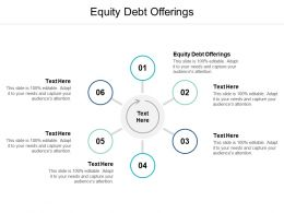 Equity Debt Offerings Ppt Powerpoint Presentation Portfolio Objects Cpb