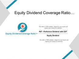 Equity Dividend Coverage Ratio Shown By Hand And Pie Chart Icon