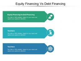 Equity Financing Vs Debt Financing Ppt Powerpoint Presentation Gallery Inspiration Cpb