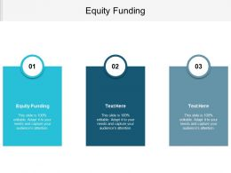 Equity Funding Ppt Powerpoint Presentation File Format Ideas Cpb