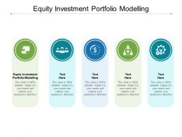 Equity Investment Portfolio Modelling Ppt Powerpoint Presentation Maker Cpb