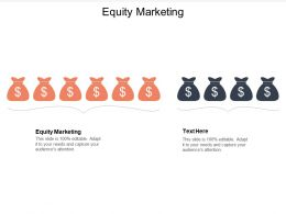 Equity Marketing Ppt Powerpoint Presentation Model Aids Cpb