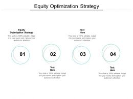 Equity Optimization Strategy Ppt Powerpoint Presentation Slides Themes Cpb