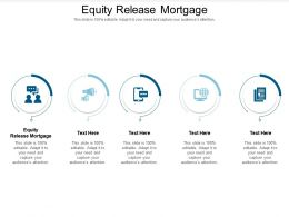 Equity Release Mortgage Ppt Powerpoint Presentation Professional Graphics Tutorials Cpb