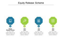 Equity Release Scheme Ppt Powerpoint Presentation Pictures Good Cpb