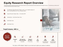 Equity Research Report Overview In Depth Analysis Ppt Powerpoint Presentation Infographic Template Designs
