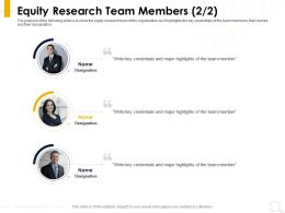 Equity Research Team Members Credentials Ppt Powerpoint Presentation Summary Ideas