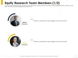 Equity Research Team Members Designation Ppt Powerpoint Presentation Background Image