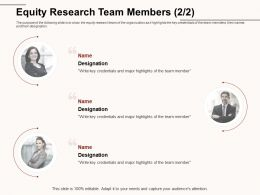 Equity Research Team Members Key Credentials Ppt Powerpoint Presentation Outline Picture