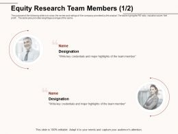 Equity Research Team Members Major Highlights Ppt Powerpoint Presentation Layouts Structure