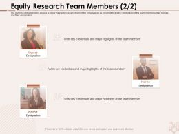 Equity Research Team Members Organization Ppt Powerpoint Presentation Styles Tips