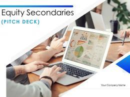 Equity Secondaries Pitch Deck Powerpoint Presentation Slides