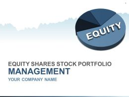 Equity Shares Stock Portfolio Management PowerPoint Presentation Slides