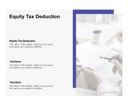 Equity Tax Deduction Ppt Powerpoint Presentation Infographics Design Cpb