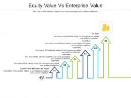Equity Value Vs Enterprise Value Ppt Powerpoint Presentation Outline Rules Cpb