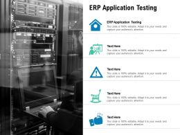 ERP Application Testing Ppt Powerpoint Presentation Portfolio Topics Cpb